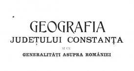 """""""Geografia județului Constanța și cu generalități asupra României"""", de D. Bujilă și M. Mitache"""