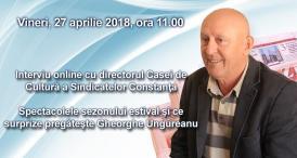 Interviu online cu directorul Casei de Cultură a Sindicatelor Constanţa  Spectacolele sezonului estival şi ce surprize pregăteşte Gheorghe Ungureanu