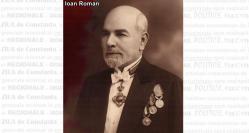 """#scrieDobrogea Ioan N. Roman, """"patriarhul Dobrogei"""". Personalitate marcantă a Constanţei şi a Medgidiei (galerie foto)"""