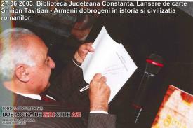 """27 iunie 2003, Biblioteca Judeţeană Constanţa, Lansare de carte Simion Tavitian - """"Armenii dobrogeni în istoria şi civilizaţia românilor"""""""