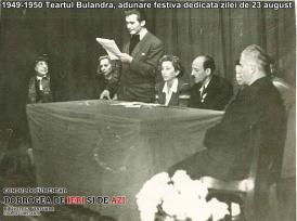 1949-1950, Teatrul Bulandra - Adunare festivă dedicată zilei de 23 August