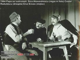 """1964, """"Papa se lustruieşte"""". Alexandru Mereuţă, alături de Costel Rădulescu şi Enul Encec"""