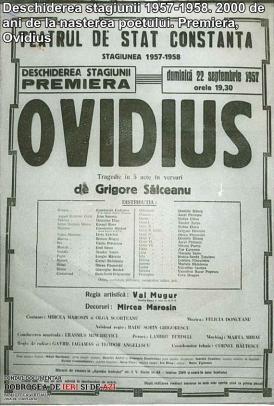 """Deschiderea stagiunii 1957-1958. Premiera, """"Ovidius"""". 2000 de ani de la nașterea poetului"""