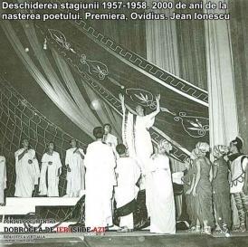 """Deschiderea stagiunii 1957-1958. Premiera, """"Ovidius"""". 2000 de ani de la nasterea poetului. Jean Ionescu"""