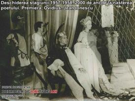 """Deschiderea stagiunii 1957-1958. Premiera, """"Ovidius"""". 2000 de ani de la nașterea poetului. Jean Ionescu"""