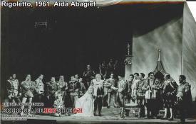 """Rigoletto"", 1961. Aida Abagief"