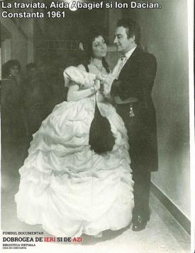 """Traviata"", Aida Abagief, Ion Dacian. Constanța 1961"