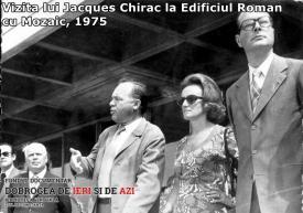 Vizita lui Jacques Chirac la Edificiul Roman cu Mozaic, 1975