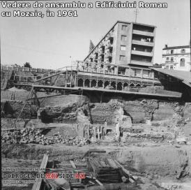 Vedere de ansamblu a Edificiului Roman cu Mozaic, în 1961