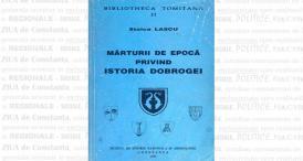 """""""Mărturii de epocă privind istoria Dobrogei (1878 - 1947). Vol. I (1878 - 1916)"""", Stoica Lascu"""