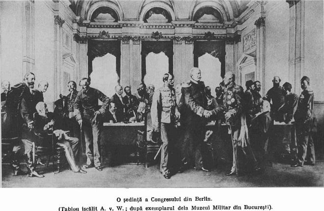 Congresul de la Berlin. Despre recunoașterea internațională și diplomatică  a independenței de stat a României