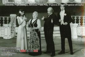 Luminița Popa, Iacobina Vlad, Niky Popescu și Radu Popescu în Prințesa Circului