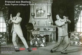 Radu Popescu și Vasile Pascali în Prietenul meu Bunbury