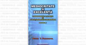 """#DobrogeaAcademică:  """"Mediocritate și excelență"""" (V). """"Sunt cel mai bun fiindcă sunt mircist, sunt constănțean, sunt dobrogean, sunt român!"""""""