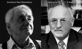 """#DobrogeaAcademică: Scriitorul Paul Diaconescu - """"Petre T. Frangopol, omul înzestrat cu o voință de fier, ființa pentru care piedicile sunt făcute spre a fi învinse"""""""