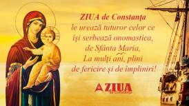 ZIUA de Constanța le urează tuturor celor ce își serbează onomastica, de Sfânta Maria, La mulți ani, plini de fericire și de împliniri!