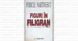 """#sărbătoreșteDobrogea141  """"Figuri în filigran"""", de Pericle Martinescu - un nou titlu în Biblioteca Digitală ZIUA de Constanța"""