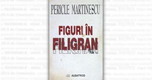 """""""Figuri în filigran"""", de Pericle Martinescu"""