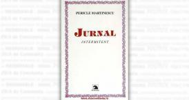 """""""Jurnalul intermitent"""", de Pericle Martinescu"""