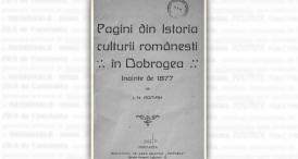 """""""Pagini din istoria culturii românești în Dobrogea înainte de 1877\"""