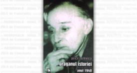 """Uraganul istoriei. Pagini de jurnal intim. Anul 1940"", de Pericle Martinescu"