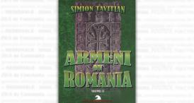 """Armeni din România"", volumul II, de Simion Tavitian"