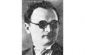 Nicolae N. Moroșan - geolog și arheolog, director al Muzeului de Etnografie și Istorie Naturală