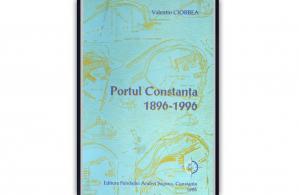 """""""Portul Constanța 1896 – 1996"""", de Valentin Ciorbea"""