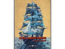 """Presa marinei române. Dicționar bibliografic"", de Marian Moșneagu"