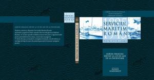 """Un album aniversar de colecție, ca o croazieră memorabilă - """"Printre sute de catarge. Serviciul Maritim Român 1895-1945"""""""