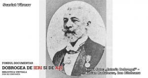 #DobrogeaDigitală: Să ne amintim de Scarlat Vârnav, la 170 de ani de la naștere