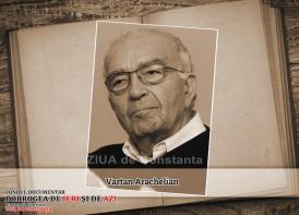 #DobrogeaDigitală: Vartan Arachelian – 85 de ani de viață și peste șase decenii de carieră